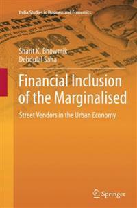 Financial Inclusion of the Marginalised