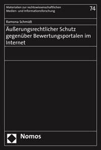 Ausserungsrechtlicher Schutz Gegenuber Bewertungsportalen Im Internet