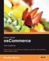 Deep Inside osCommerce: The Cookbook