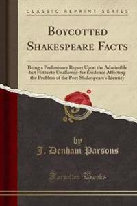 Boycotted Shakespeare Facts