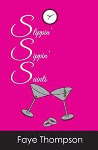 Slippin' Sippin' Saints