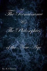The 2nd Renaissance & the Philosophies of the New Age