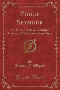 Philip Seymour
