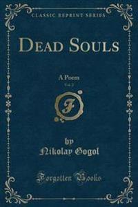 Dead Souls, Vol. 2