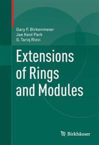 Extensions of Rings and Modules
