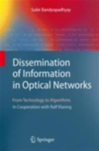 Dissemination of Information in Optical Networks: