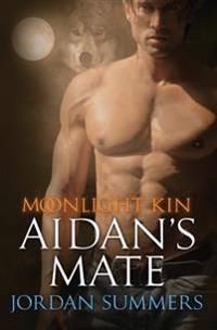 Moonlight Kin 2: Aidan's Mate