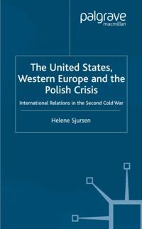 United States, Western Europe and the Polish Crisis