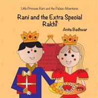 Rani and the Extra Special Rakhi