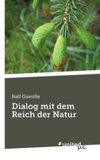 Dialog Mit Dem Reich Der Natur