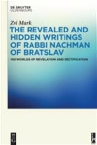 Revealed and Hidden Writings of Rabbi Nachman of Bratslav