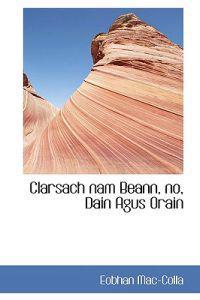 Clarsach Nam Beann, No, Dain Agus Orain