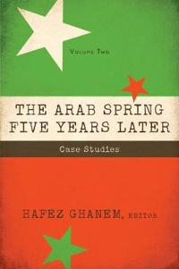 The Arab Spring Five Years Later, Volume 2