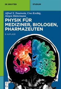 Physik fur Mediziner, Biologen, Pharmazeuten