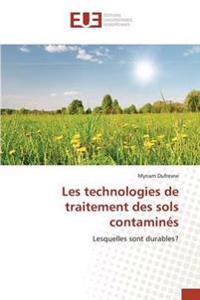 Les Technologies de Traitement Des Sols Contamines