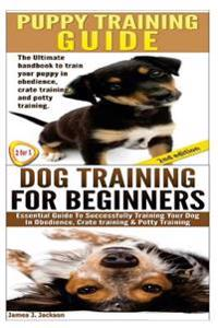 Puppy Training Guide & Dog Training for Beginners