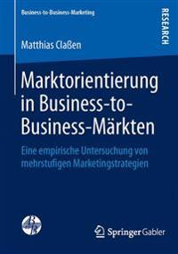 Marktorientierung in Business-To-Business-M rkten