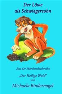 Der Loewe ALS Schwiegersohn