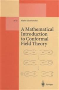 Mathematical Introduction to Conformal Field Theory