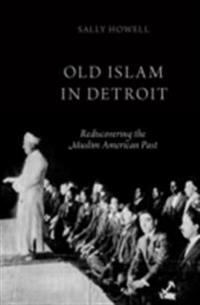 Old Islam in Detroit