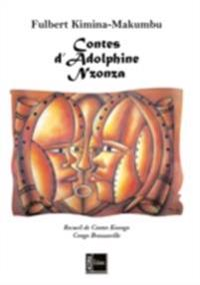 Contes d'adolphine nzonza - recueil de c