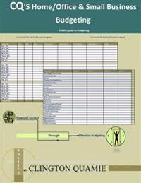 CQ's Home & Office and Small Business Budgeting: Your Daily Guide to Budgeting