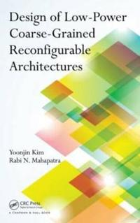 Design of Low-Power Coarse-Grained Reconfigurable Architectures
