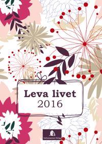 Leva livet 2016