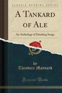 A Tankard of Ale