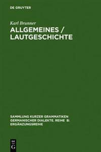 Allgemeines / Lautgeschichte