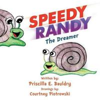Speedy Randy the Dreamer