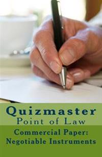 Quizmaster Point of Law Review: Negotiable Instruments