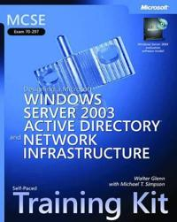 MCSE Self-Paced Training Kit: (Exam 70-297); Designing a Microsoft Windows Server 2003 Active Directory and Network Infrastructure [With CDROM]