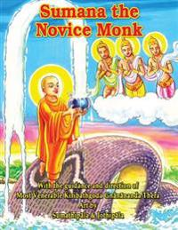 Sumana the Novice Monk
