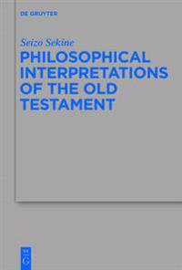 Philosophical Interpretations of the Old Testament