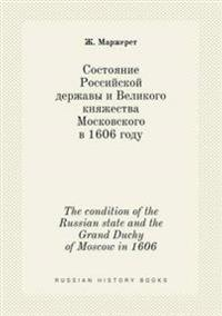 The Condition of the Russian State and the Grand Duchy of Moscow in 1606