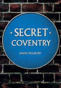 Secret Coventry