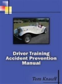 Driver Training Accident Prevention Manual