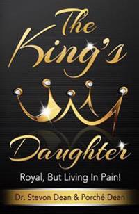 The King's Daughter: Royal, But Living in Pain!