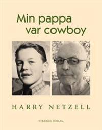 Min pappa var cowboy