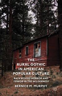 Rural Gothic in American Popular Culture