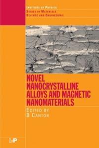 Novel Nancrystalline Alloys and Magnetic Nanomaterials