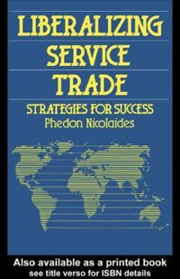 Liberalizing Service Trade