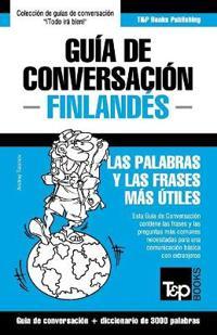 Guia de Conversacion Espanol-Finlandes y Vocabulario Tematico de 3000 Palabras