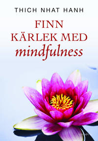 Finn kärlek med mindfulness