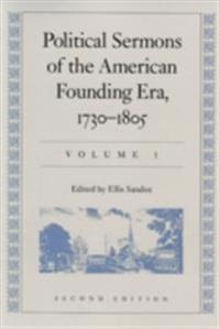 Political Sermons of the American Founding Era 1730-1805