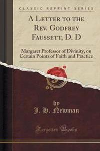 A Letter to the REV. Godfrey Faussett, D. D