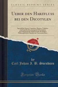 Ueber Den Harzfluss Bei Den Dicotylen