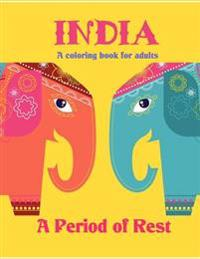 India: A Period of Rest: Coloring Book for Adults