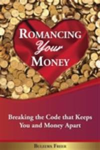 Romancing Your Money